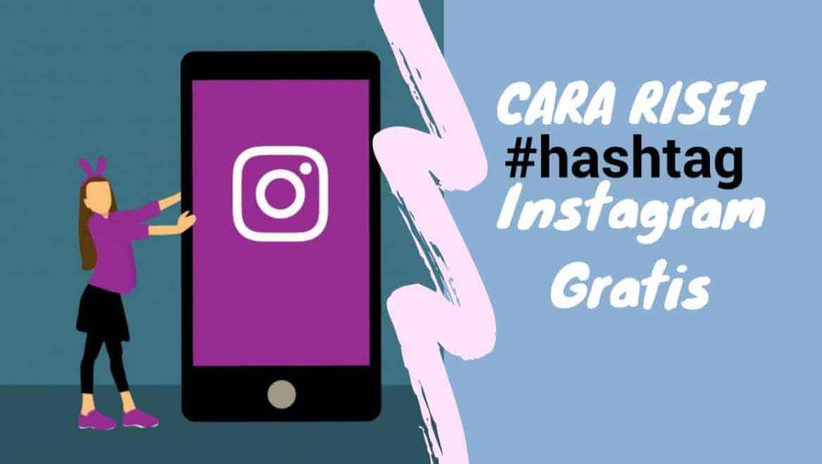 cara riset hashtag untuk instagram gratis