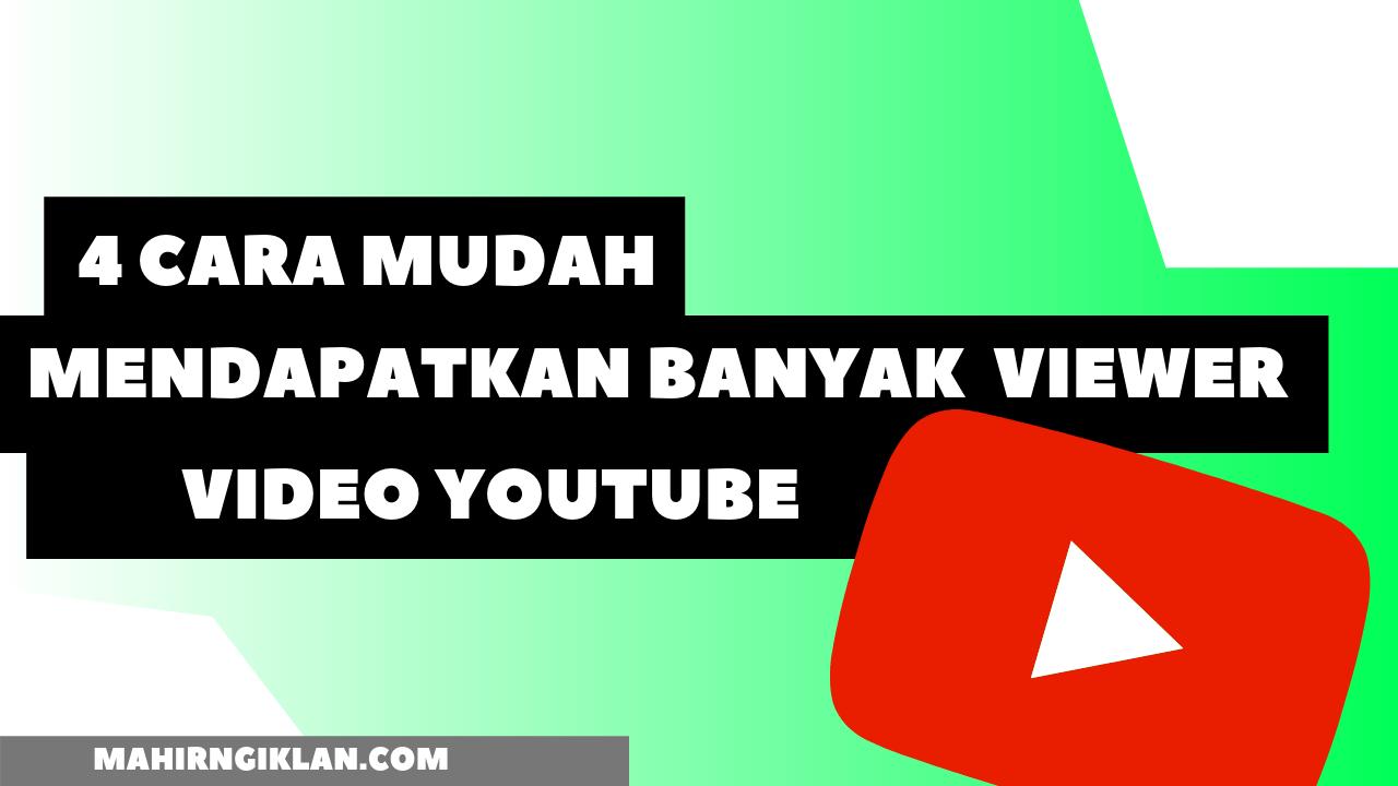 cara mudah mendapatkan banyak viewer Youtube