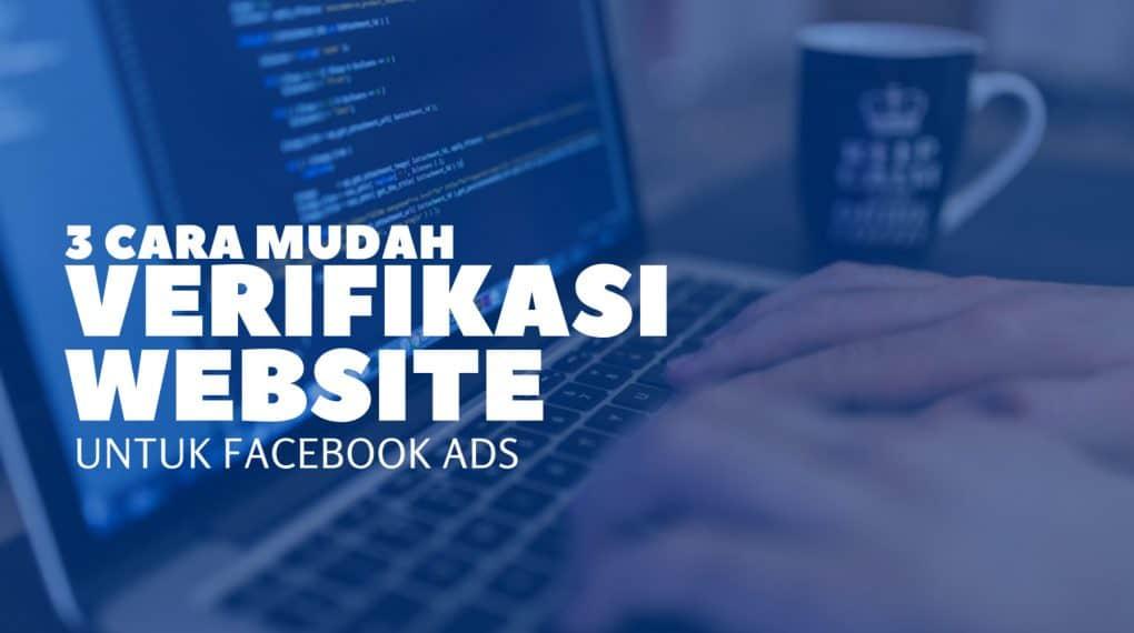 3 cara verifikasi website untuk facebook ads